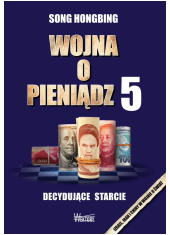 Wojna o pieniądz 5. Decydujące - okładka książki