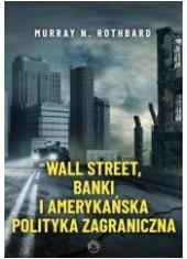 Wall Street, banki i amerykańska - okładka książki