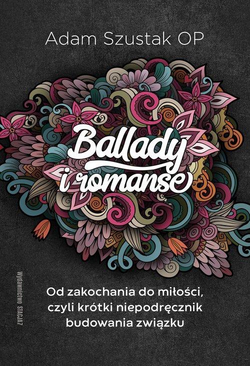 Ballady i Romanse. Od zakochania - okładka książki