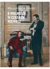 O wolności w czasach niewoli - okładka książki