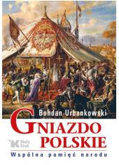 Gniazdo polskie. Wspólna pamięć - okładka książki