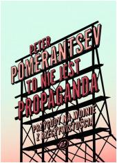 To nie jest propaganda. Przygody - okładka książki