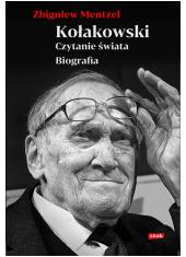 Kołakowski Czytanie świata Biografia - okładka książki