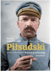 Piłsudski Portret przewrotny Biografia - okładka książki