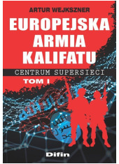 Europejska armia kalifatu. Centrum - okładka książki