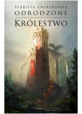 Odrodzone królestwo - okładka książki