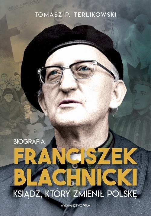 Franciszek Blachnicki. Ksiądz, - okładka książki