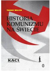 Historia komunizmu na świecie. - okładka książki