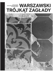 Warszawski trójkąt Zagłady - okładka książki