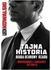 Tajna historia Biura Ochrony Rządu - okładka książki