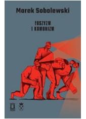 Faszyzm i komunizm.  Seria: Polskie - okładka książki