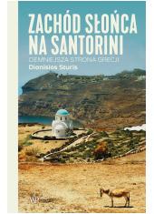Zachód słońca na Santorini. Ciemniejsza - okładka książki