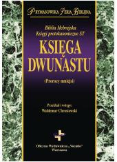 Księga Dwunastu. Prymasowska Seria - okładka książki