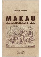 Makau element chińskiej wizji świata - okładka książki