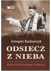 Odsiecz z nieba Prymas Wyszyński - okładka książki