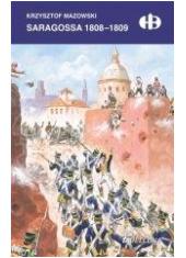 Saragossa 1808-1809 - okładka książki