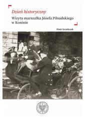 Dzień historyczny. Wizyta marszałka - okładka książki