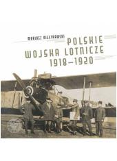 Polskie Wojska Lotnicze 1918-1920 - okładka książki