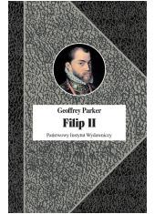Filip II. Król nieprzezorny - okładka książki
