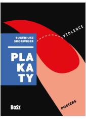 Eugeniusz Skorwider. Plakaty - okładka książki