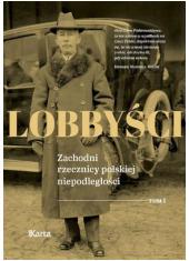 Lobbyści. Zachodni rzecznicy polskiej - okładka książki
